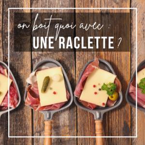 accords mets / vins raclette